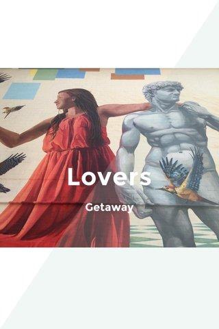 Lovers Getaway