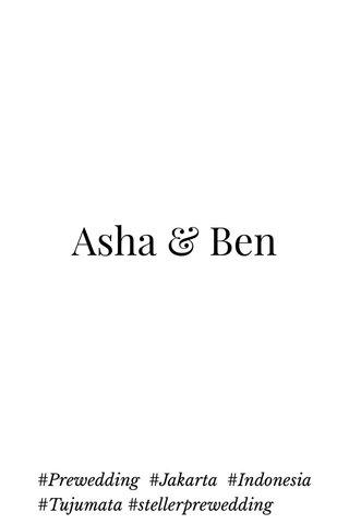 Asha & Ben