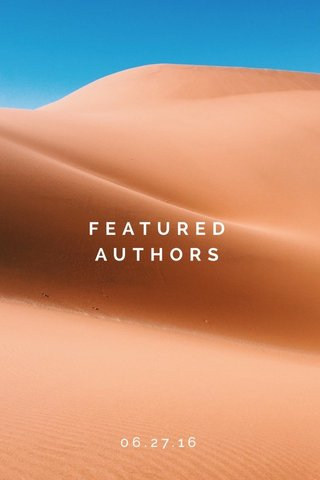 FEATURED AUTHORS 06.27.16