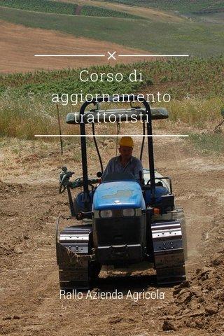Corso di aggiornamento trattoristi Rallo Azienda Agricola