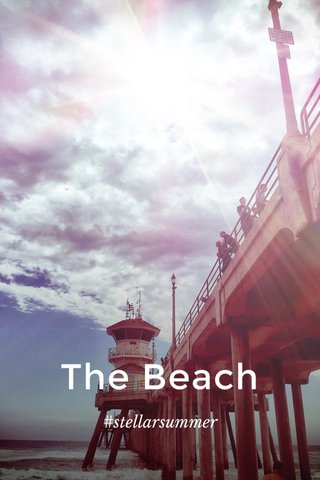 The Beach #stellarsummer