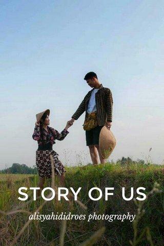 STORY OF US alisyahididroes photography