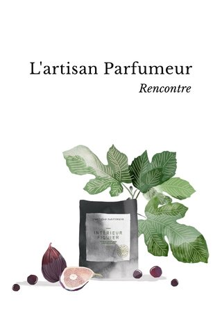 L'artisan Parfumeur Rencontre