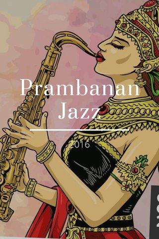 Prambanan Jazz 2016
