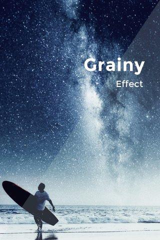 Grainy Effect