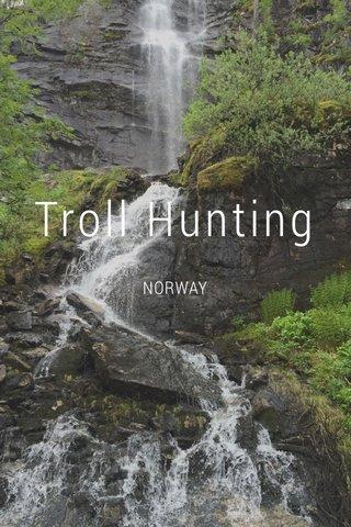 Troll Hunting NORWAY