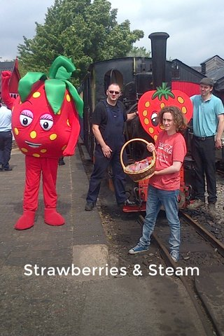 Strawberries & Steam