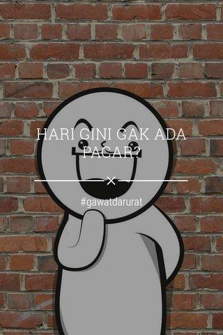 HARI GINI GAK ADA PACAR? #gawatdarurat