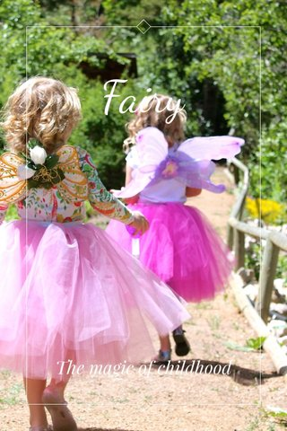 Fairy The magic of childhood