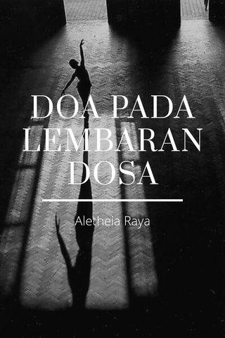 DOA PADA LEMBARAN DOSA Aletheia Raya