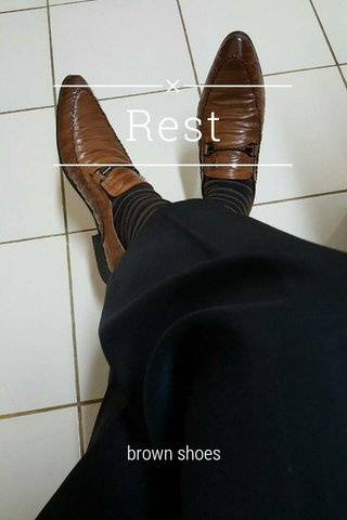 Rest brown shoes