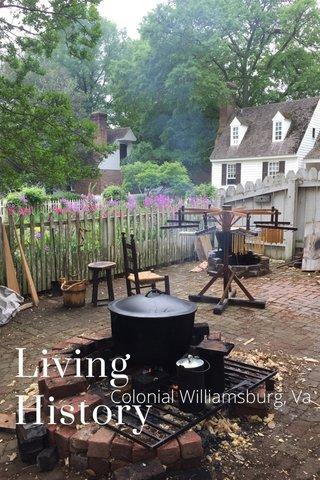 Living History Colonial Williamsburg, Va