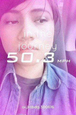 in the journey oi.jktbdg.300616