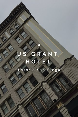 US GRANT HOTEL Historic San Diego