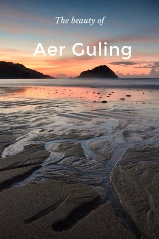 Aer Guling The beauty of