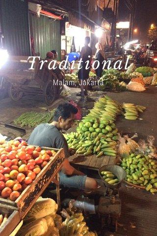 Traditional Malam, Jakarta
