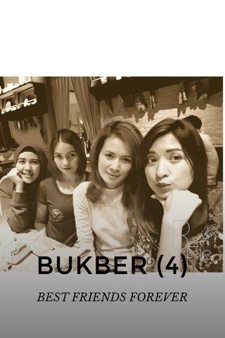 BUKBER (4) BEST FRIENDS FOREVER