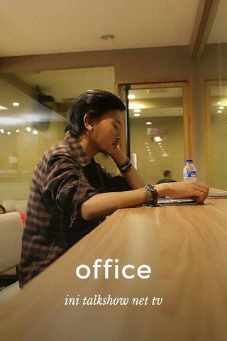 office ini talkshow net tv