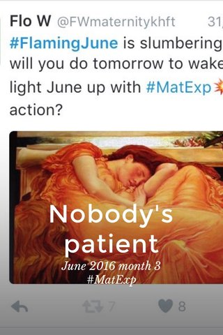 Nobody's patient June 2016 month 3 #MatExp