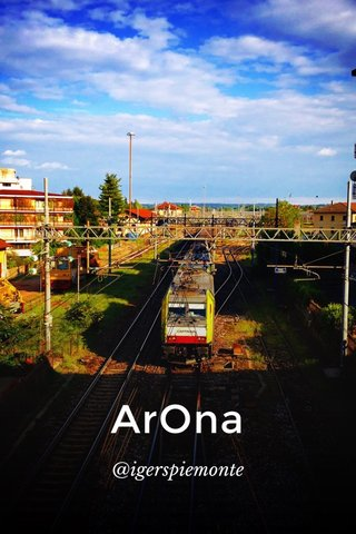 ArOna @igerspiemonte