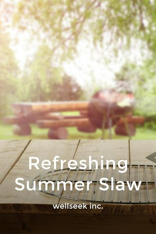 Refreshing Summer Slaw wellseek inc.