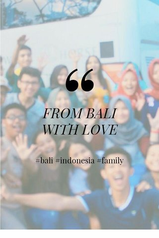 FROM BALI WITH LOVE #bali #indonesia #family