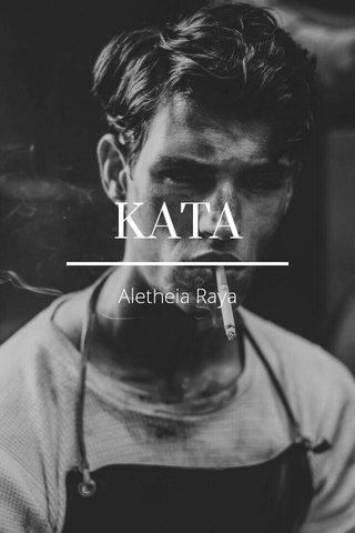 KATA Aletheia Raya