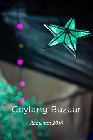 Geylang Bazaar Ramadan 2016