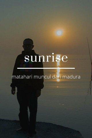 sunrise matahari muncul dari madura