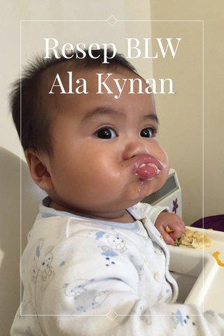 Resep BLW Ala Kynan