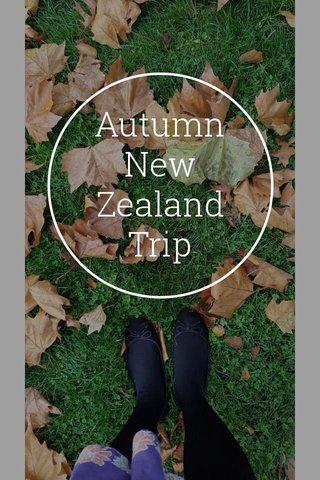 Autumn New Zealand Trip