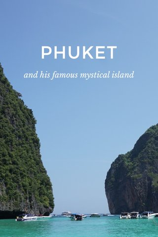 PHUKET and his famous mystical island