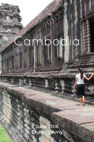 Cambodia June 2016 Chasing Amy