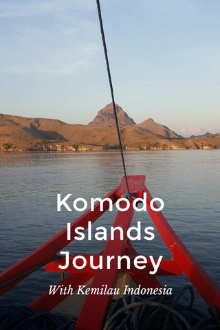 Komodo Islands Journey With Kemilau Indonesia