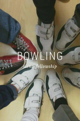 BOWLING siena-fellowship
