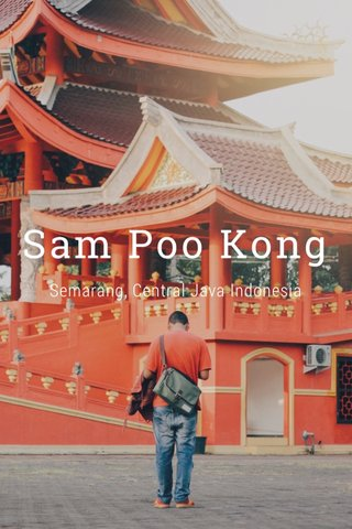 Sam Poo Kong Semarang, Central Java Indonesia