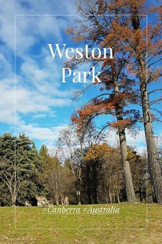 Weston Park #Canberra #Australia