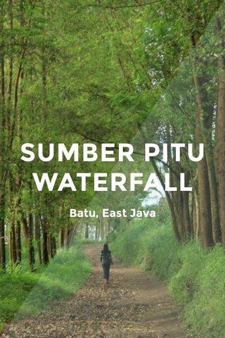 SUMBER PITU WATERFALL Batu, East Java