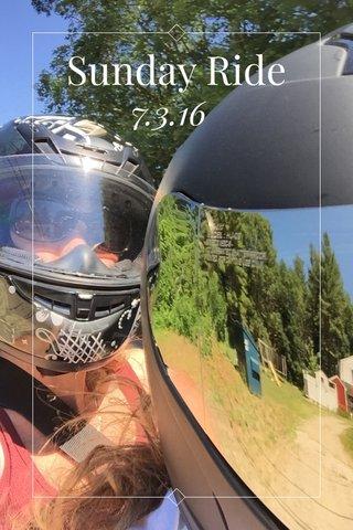 Sunday Ride 7.3.16