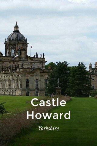 Castle Howard Yorkshire
