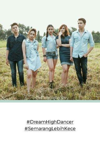 #DreamHighDancer #SemarangLebihKece