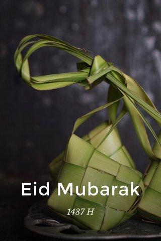 Eid Mubarak 1437 H