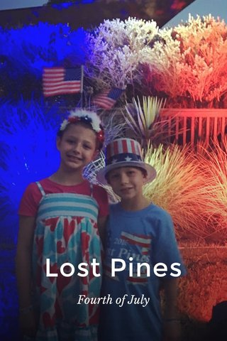 Lost Pines Fourth of July