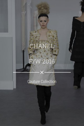 CHANEL F/W 2016 Couture Collection