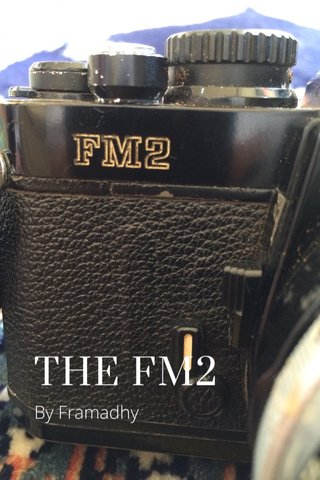 THE FM2 By Framadhy