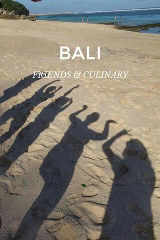 BALI FRIENDS & CULINARY