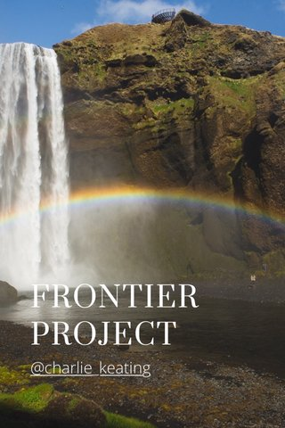 FRONTIER PROJECT @charlie_keating