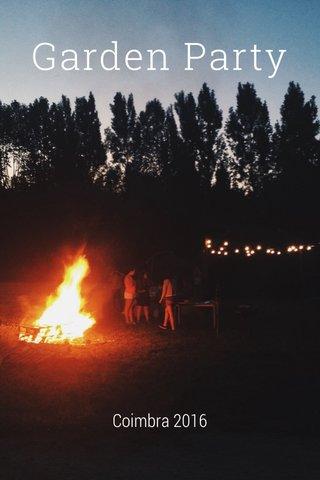 Garden Party Coimbra 2016