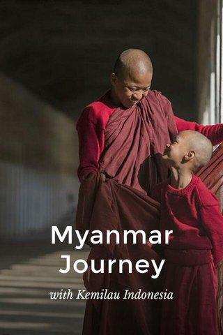 Myanmar Journey with Kemilau Indonesia