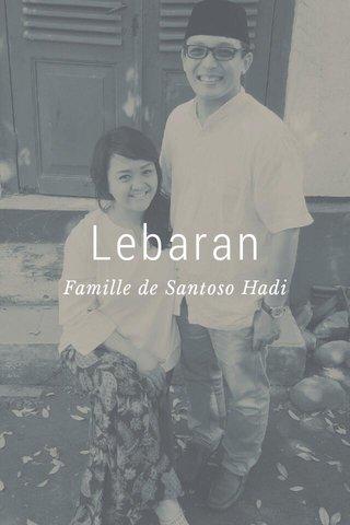 Lebaran Famille de Santoso Hadi